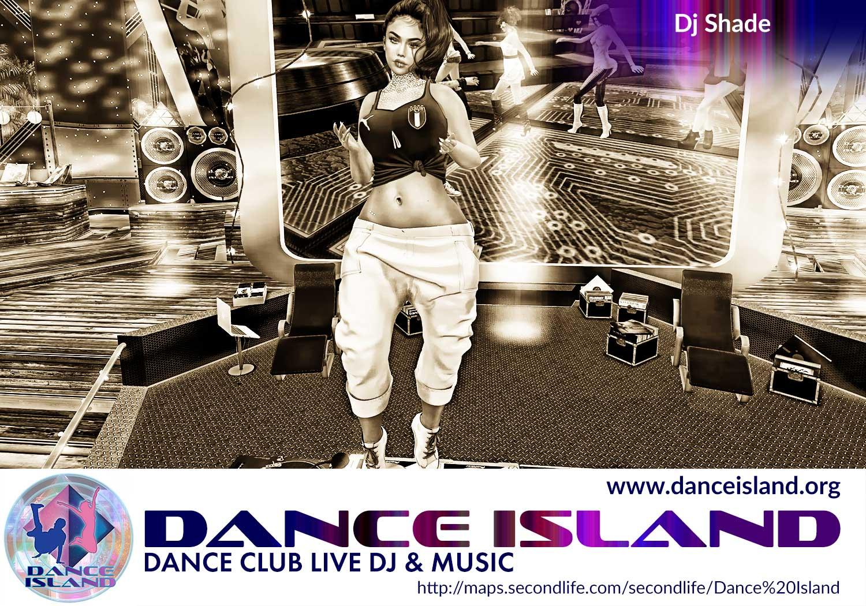 dj shade @ dance island